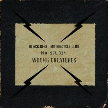 Black Rebel Motorcycle Club - Wrong Creatures - 2xLP