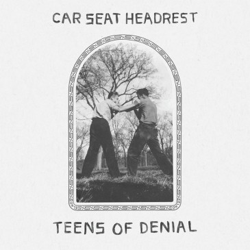 Car Seat Headrest - Teens of Denial - 2xLP