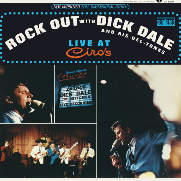Dick Dale & His Del-Tones - Rock Out With Dick Dale & His Del-Tones Live At Ciro's - LP