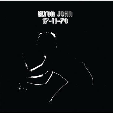 Elton John - 17-11-70 - 180g LP