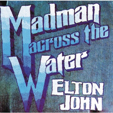 Elton John - Madman Across the Water - 180g LP
