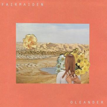 Fair Maiden - Oleander - LP