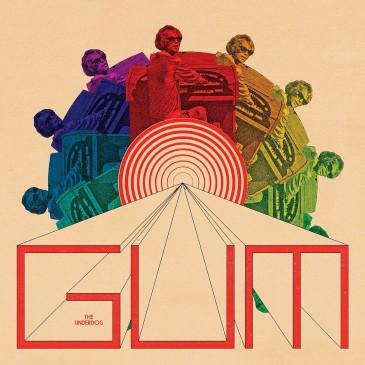 Gum - The Underdog - LP