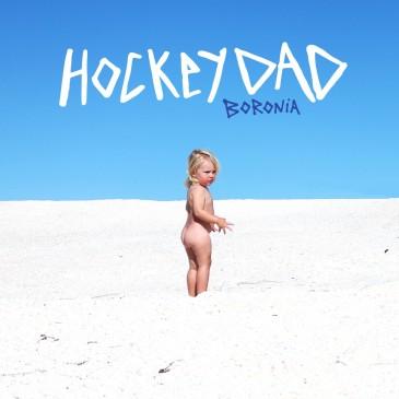 Hockey Dad - Boronia - LP