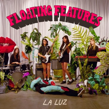 La Luz - Floating Features - LP