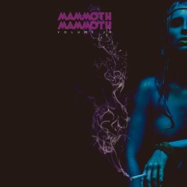 Mammoth Mammoth - Volume IV - Hammered Again - LP