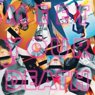 Meet Your Death - Meet Your Death - LP