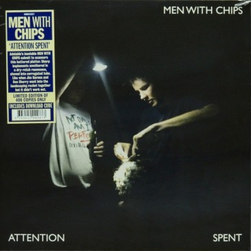 Men With Chips - Attention Spent - LP