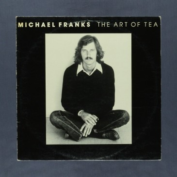 Michael Franks - The Art of Tea - LP (used)