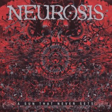 Neurosis - A Sun That Never Sets - 180g 2xLP