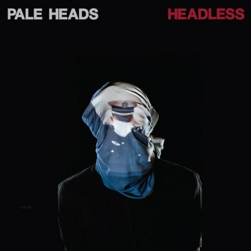 Pale Heads - Headless - LP