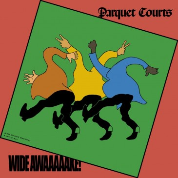 Parquet Courts - Wide Awake! - LP