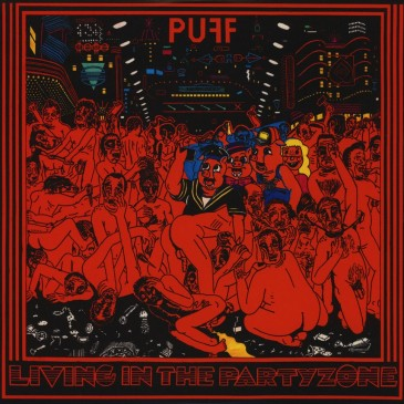 PUFF! - Living In The Partyzone - LP