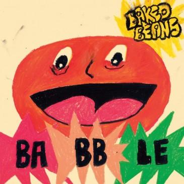 Baked Beans - Babble - Neon Orange Vinyl LP