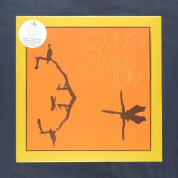 Tully - Loving Is Hard - LP