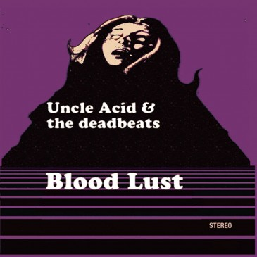 Uncle Acid & The Deadbeats - Blood Lust - Purple & Black Slatter Vinyl LP