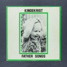 Kindekrist - Father Songs - LP (used)