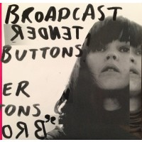 Broadcast - Tender Buttons - LP