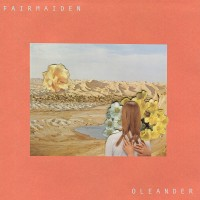 Fair Maiden - Oleander - LP