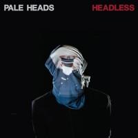 Pale Heads - Headless - LP