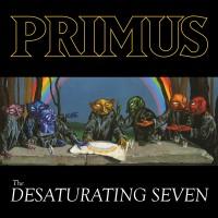 Primus - The Desaturating Seven - LP