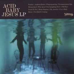 Acid Baby Jesus - Acid Baby Jesus - LP