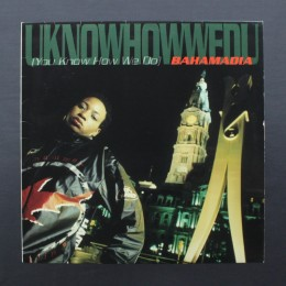"Bahamadia - Uknowhowwedu (You Know How We Do) - 12"" (used)"