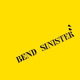 Bend Sinister - Tape2 - LP