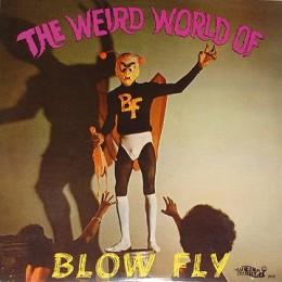 Blowfly - The Weird World Of Blowfly - LP
