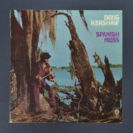 Doug Kershaw - Spanish Moss - LP (used)