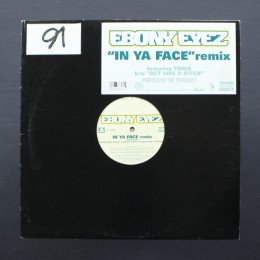 "Ebony Eyez - In Ya Face remix - 12"" (used)"