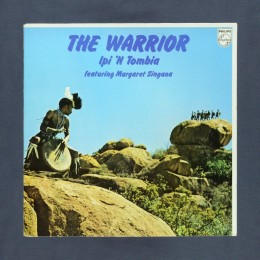 Ipi 'N Tombia featuring Margaret Singana - The Warrior - LP (used)
