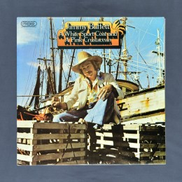 Jimmy Buffett - A White Sport Coat and A Pink Crustacean - LP (used)