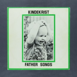 Kindekrist - Father Songs - LP (used)