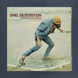 Shel Silverstein - Crouchin' On The Outside - 2xLP (used)