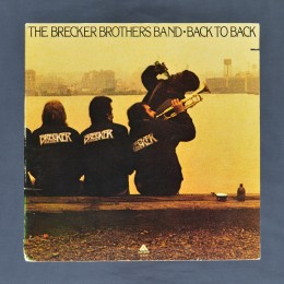 The Brecker Brothers Band - Back To Back - LP (used)