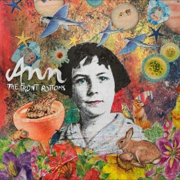 """The Front Bottoms - Ann - Single Sided (w/Etching) 12"""""""